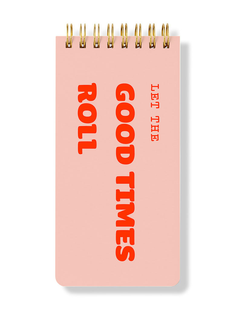 Let The Good Times Roll, Spiral Notepad