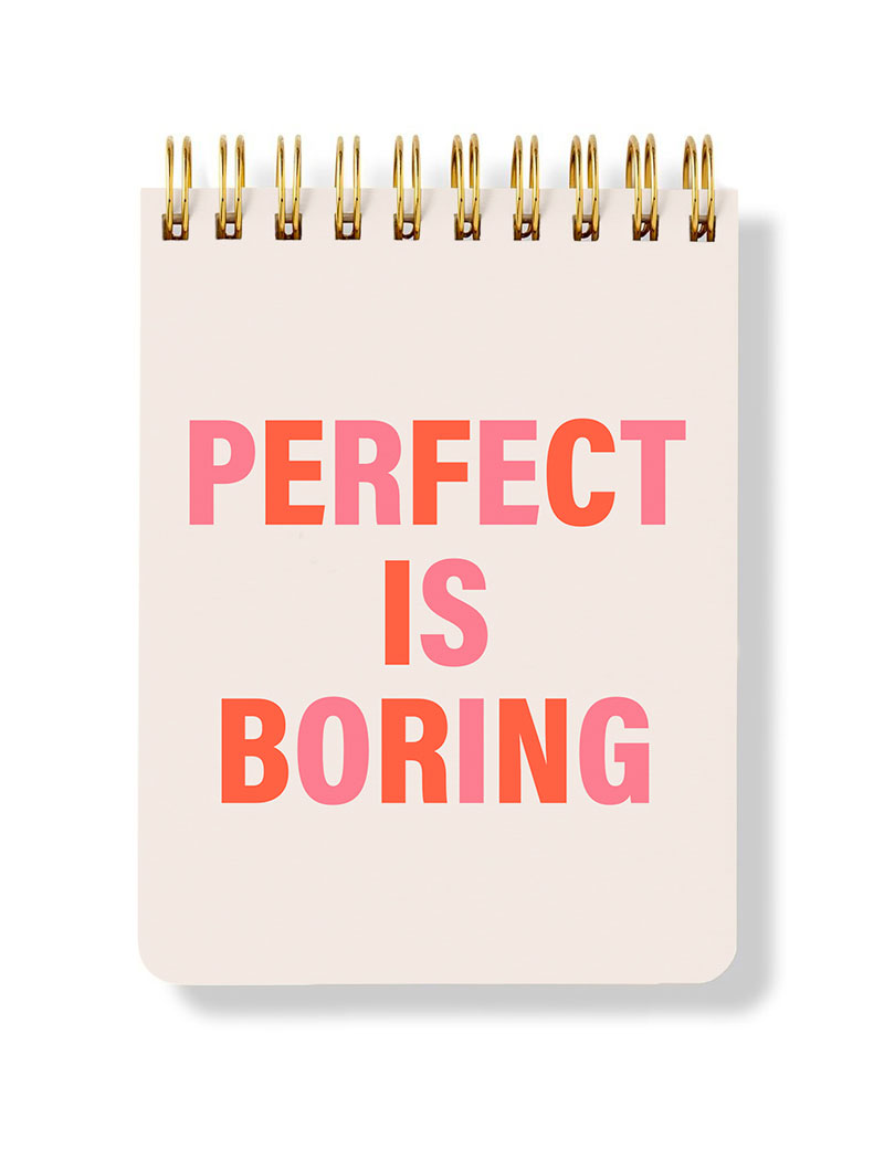 Perfect Is Boring Spiral Notepad