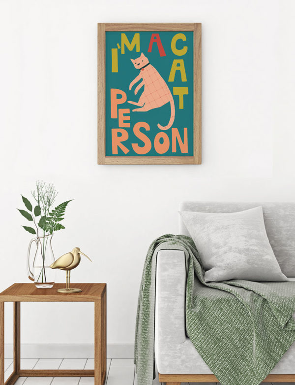 I'm a Cat Person, Dog Art Print