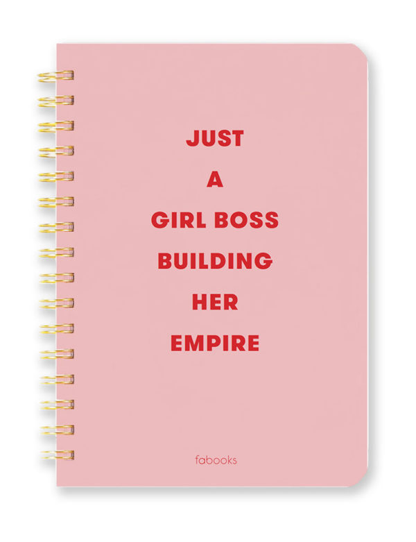 Just a Girl Boss Building Her Empire - Notebook