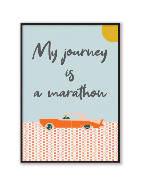 My Journey is a Marathon Art Print